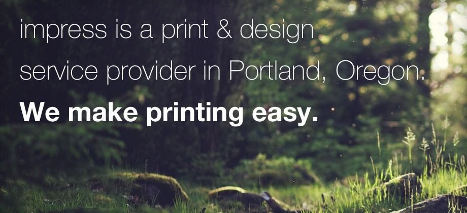 print and design service provider in Portland, Oregon